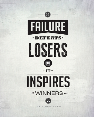 Failure defeats losers, but it inspires winners. – Success Quotes