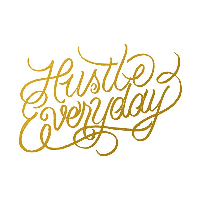 Hustle Everyday