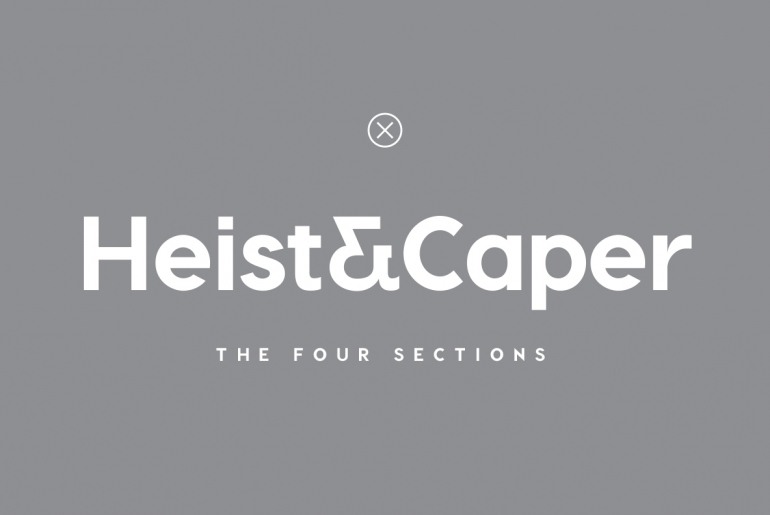 Heist & Caper – The Four Sections
