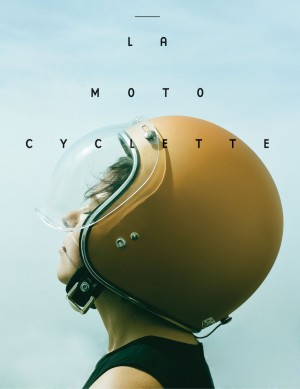 La Moto Cyclette Cover — The Women's Motorcycle Exhibition