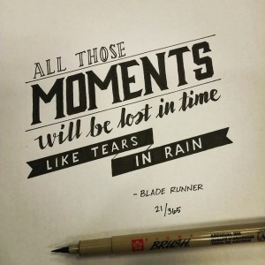 All the moments will be lost in Time