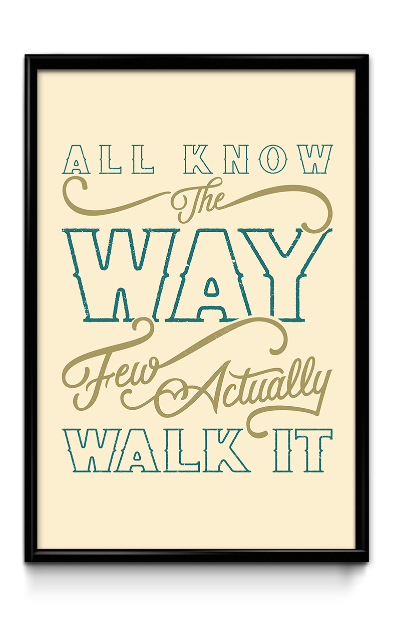 """All Know The Way…"" hand drawn typography quote by Jenna Bresnahan"