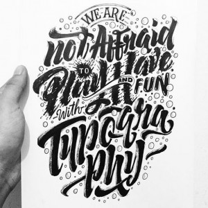 We are not afraid to play and have fun with typography