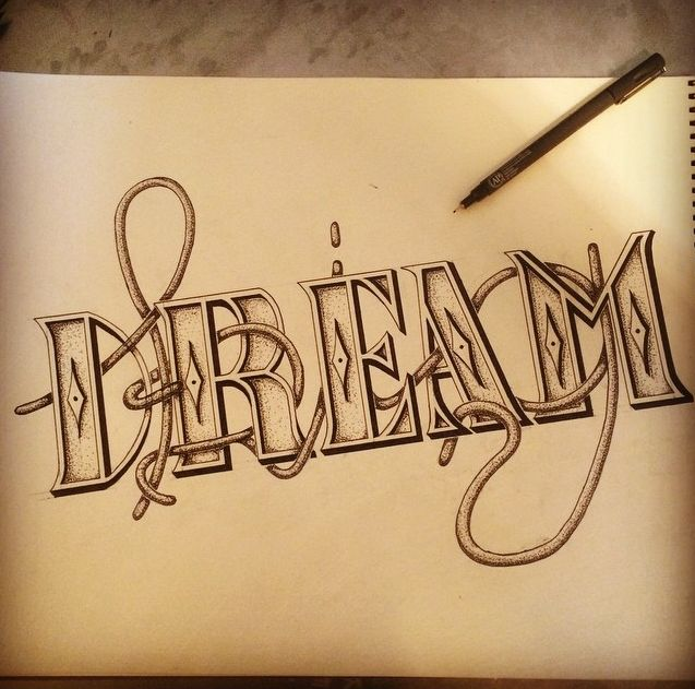 Dream Big – A hand lettering project by Ross Miller