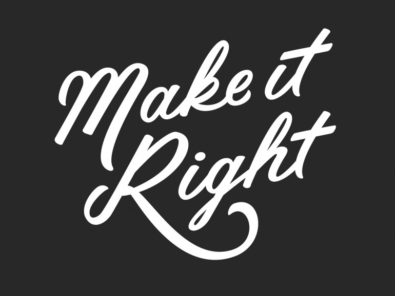 """Make it Right"" hand drawn type by Jenna Bresnahan"