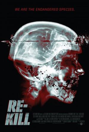 Убить заново /  Перезагрузка  / Re-Kill смотреть онлайн. Ужасная эпидемия, захватившая весь мир ...