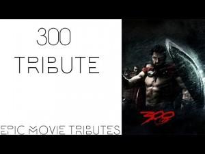 300 epic Tribute