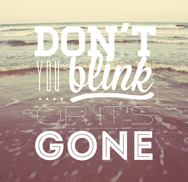 Don't Blink – Typography Experiment