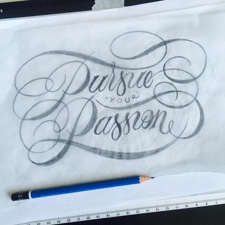 Pursue Passion – Sketch