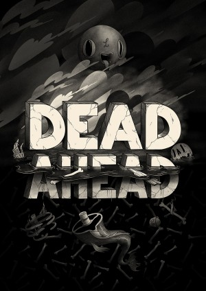 Typography – Dead Ahead