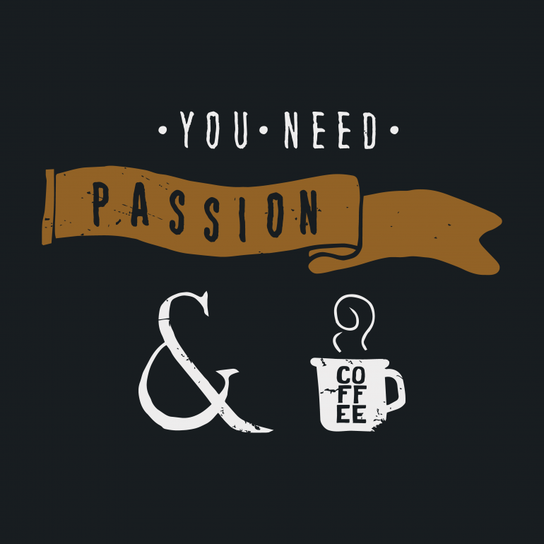 """All you need is passion. If you have a passion for something, you'll create the tal ..."