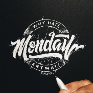 Why hate Monday Anyway?