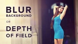 Blur Background in Photoshop | Depth of Field Effect in Photoshop  Quick and Easy way to Blur Ba ...