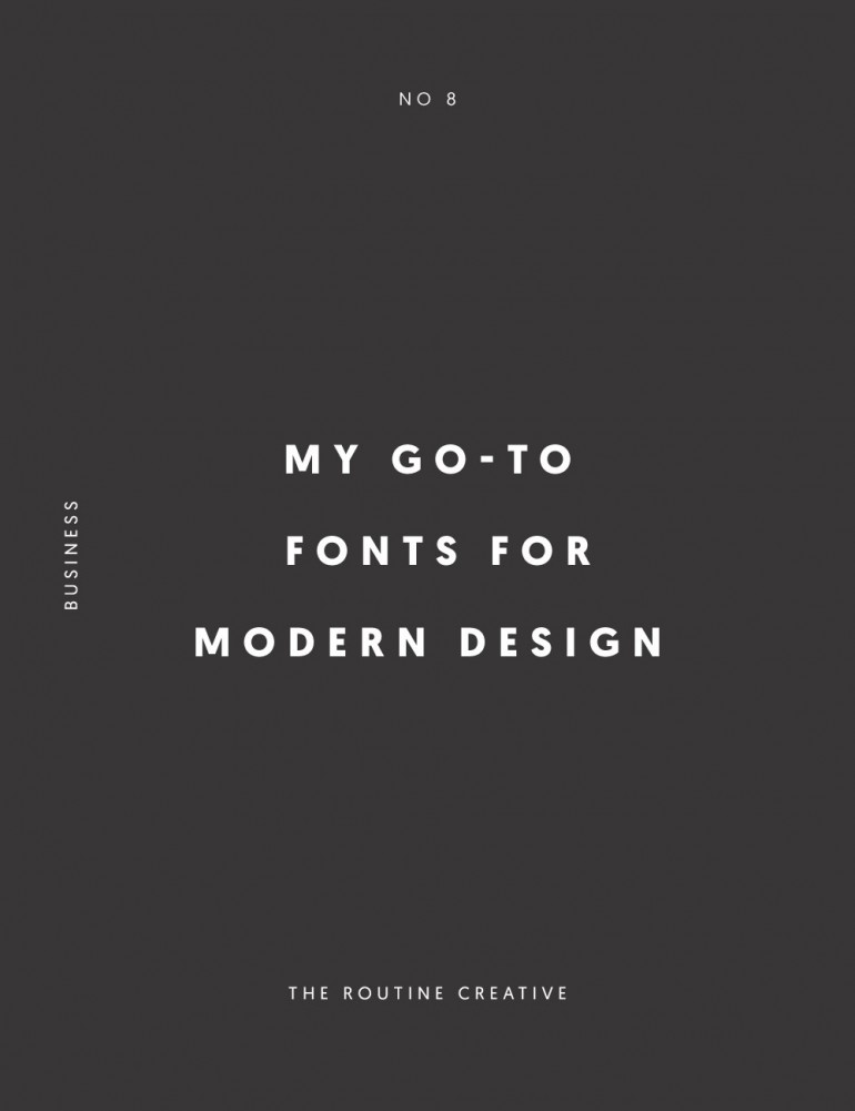 My Go-To Fonts for Modern Design