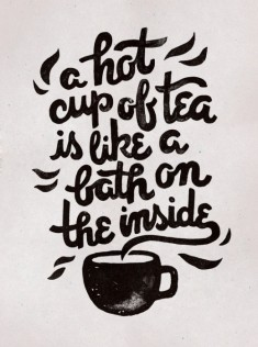 Hot Tea / Typography by WEAREYAWN