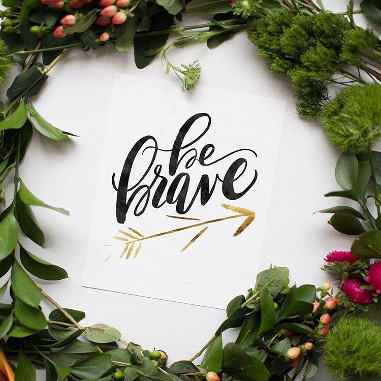 Jenny Highsmith Lettering – be Brave
