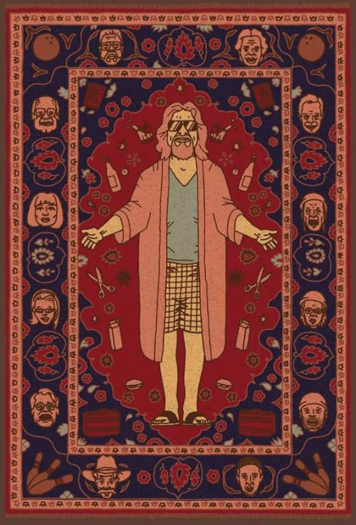 """That rug really ties the room together, does it not?"" – The Dude"