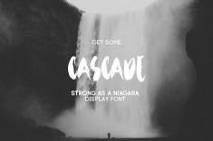 Get Some Cascade