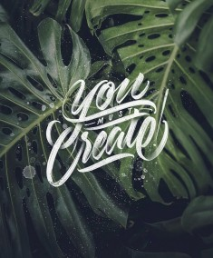 ? You must create! ?
