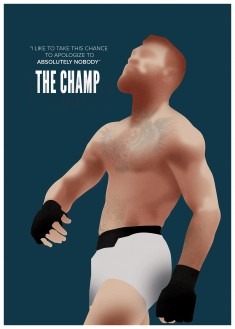 I like to take this chance to apologize to absolutely nobody – The Champ – Conor McG ...