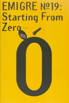 Emigre #19: Starting From Zero