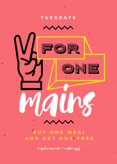 2 for One Main Meals Food Specials