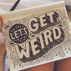 Let's get weird 👽