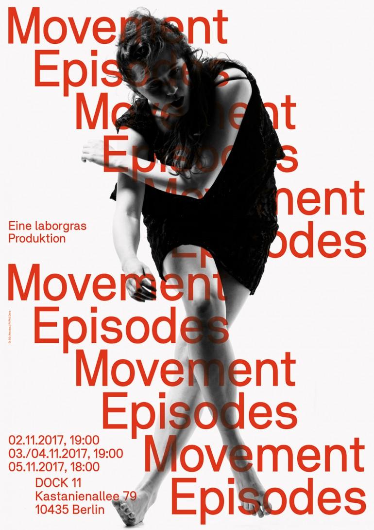 Movement Episodes, laborgras