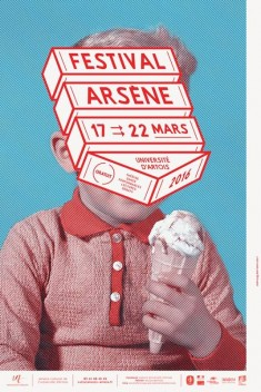 Remix approach + character shaping for a French university event: Festival Arsène / 2014