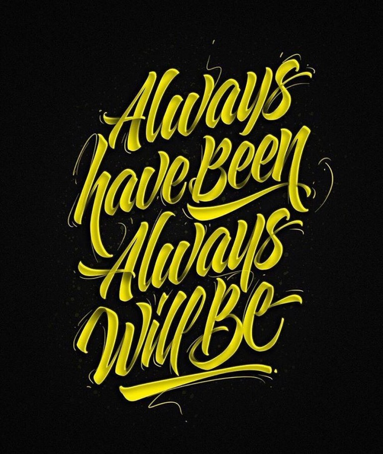 """""""Always have been, always will be"""" by @hey.morgan."""