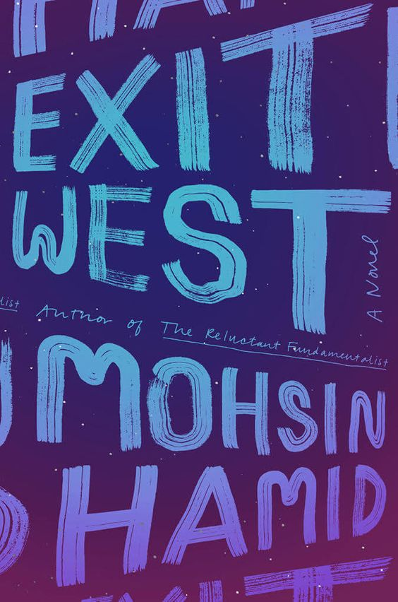 Mohsin Hamid – 'Exit West' (2017)