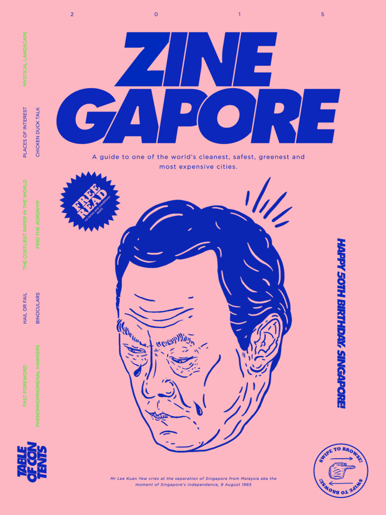 Zinegapore is the Hilarious, Anti-travel Guide to Singapore's Creative Scene