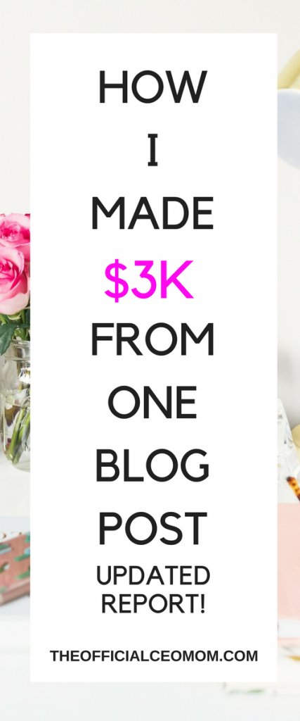 I Made Over $3K from One Blog Post: How to Make Money with Affiliate Marketing