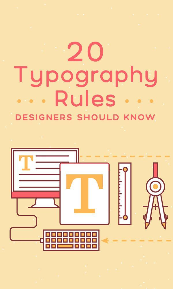 20 Typography Rules Every Designer Should Know