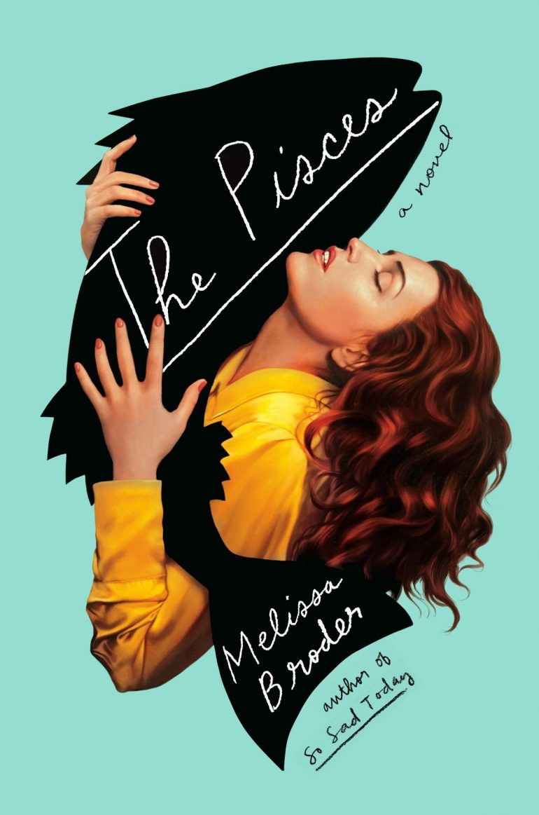 The Pisces a Novel