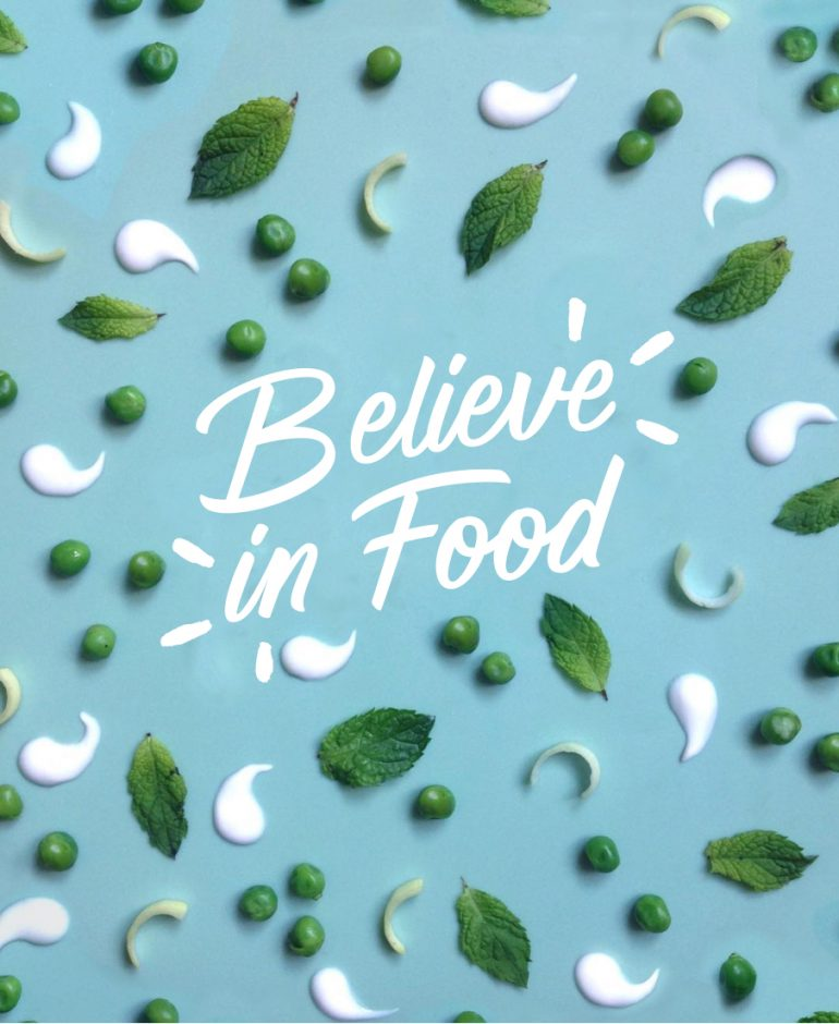 BELIEVE IN FOOD