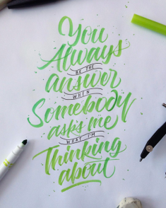 You always be the answer when someone asks me what I'm thinking about