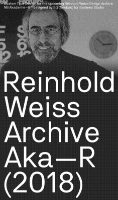 NB Akademie—R, Reinhold Weiss Design Archive (2018)