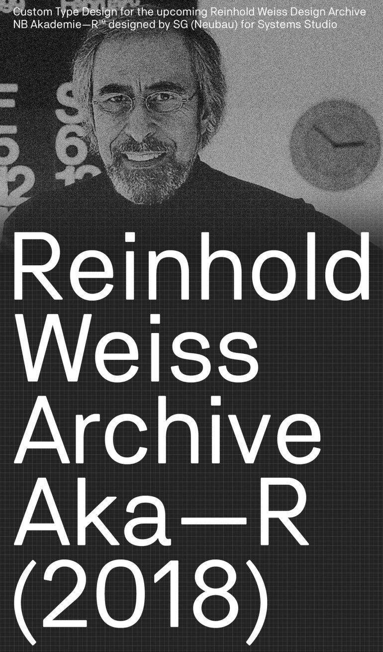 NB Akademie—R, Reinhold Weiss Design Archive (2018)