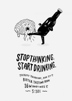 Poster Design – Stop Thinking. Start Drinking.