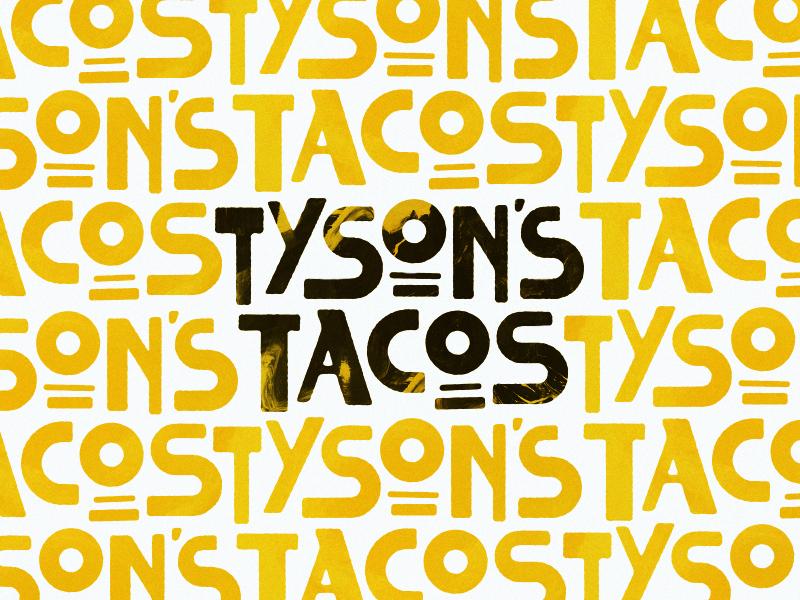 Tyson's Tacos by Steve Wolf