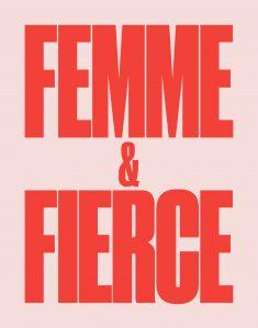 Femme & Fierce Poster