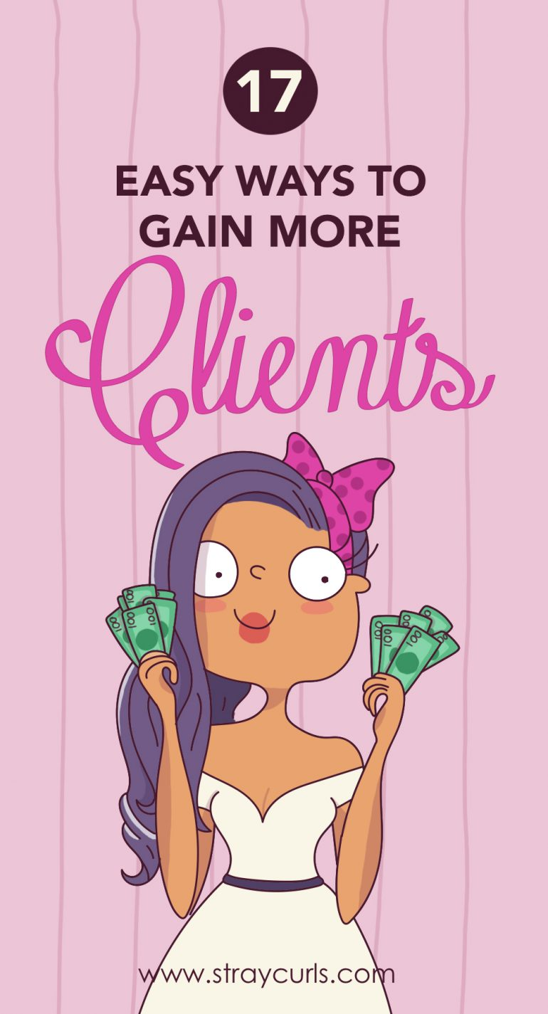 17 Effortless Ways to get more Clients