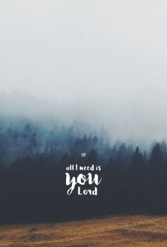 All Need is You Lord