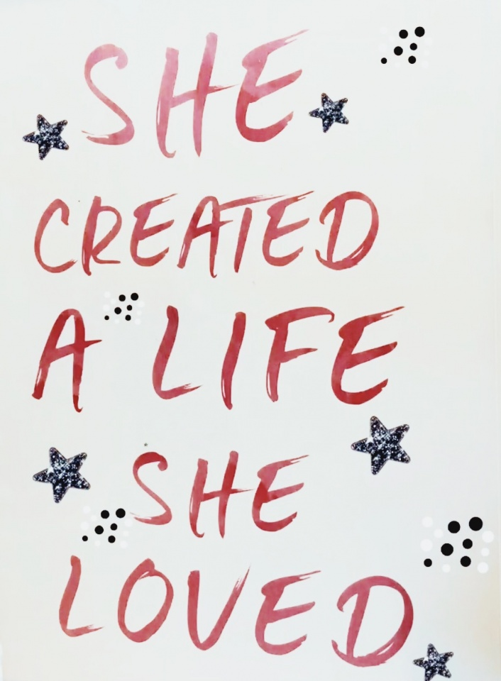 She Created a Life She Loved