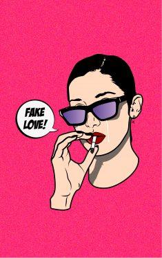 FAKE LOVE!