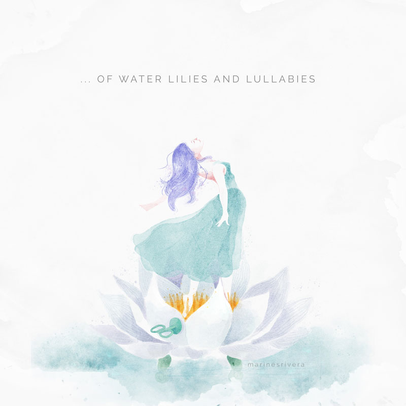 Of Waterlilies and Lullabies