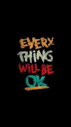 Everything Will Be Ok – iPhone Wallpaper