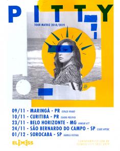 Pitty – Tour Matriz 2018/2019 (Tour posters)